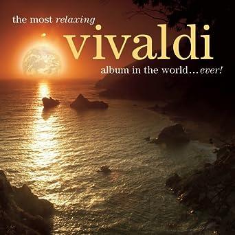 most relaxing vivaldi most relaxing vivaldi album in the world ever music. Black Bedroom Furniture Sets. Home Design Ideas