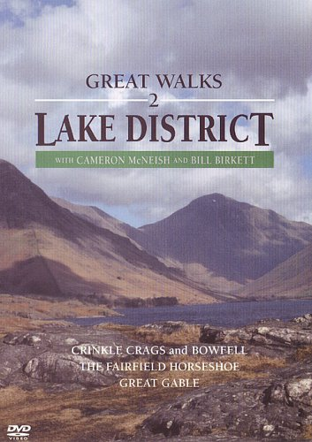 Great Walks 2, Lake District - Spectacular Lakeland scenery and walking including Crinkle Crags, Bowfell, The Fairfield Horseshoe, Napes Needle and Great Gable. Presented by Cameron McNeish and Bill Birkett.