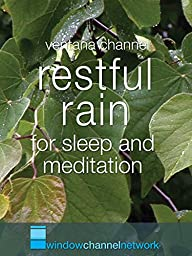 Restful Rain, for sleep and meditation
