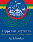 Lapps and Labyrinths: Saami Prehistor...