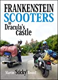 img - for Frankenstein Scooters to Dracula's Castle book / textbook / text book