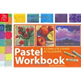 Pastel Workbook: A Complete Course in 10 Lessons ~ Jackie Simmonds