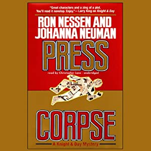 Press Corpse | [Ron Nessen, Johanna Neuman]