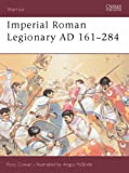 Imperial Roman Legionary: AD 161-244 Bk. 2 (Warrior)