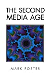 Second Media Age (0745613969) by Poster, Mark