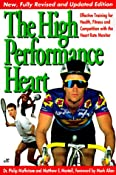 Amazon.com: High Performance Heart: Effective Training with the HRM for Health, Fitness and Competition (9780933201644): Philip Maffetone: Books
