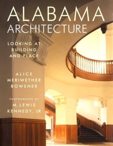 Alabama Architecture: Looking at Building and Place