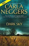 Dark Sky (Mira Romantic Suspense) (0778323137) by Carla Neggers