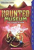 The Cursed Scarab (Turtleback School & Library Binding Edition) (Haunted Museum)