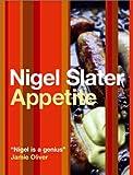 Appetite Nigel Slater