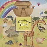 Mi primera Biblia para bebés por Sally Wright, Edición en español