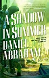 A Shadow in Summer (Long Price Quartet Book 1)