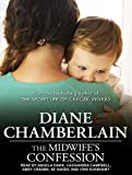 Diane Chamberlain The Midwife's Confession