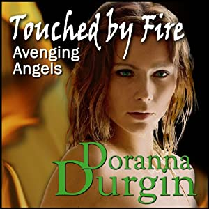 Touched by Fire Audiobook