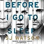 Before I Go To Sleep | S J Watson