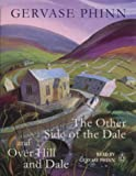 "Gervase Phinn Giftset: ""The Other Side of the Dale"", ""Over Hill and Dale"" No. 1 (Audio Assembly)"