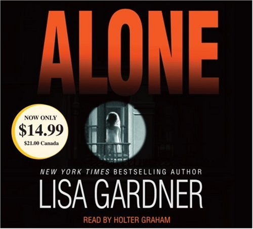 Alone, Lisa Gardner; Holter Graham