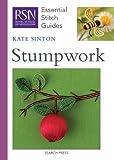 Stumpwork (RSN Essential Stitch Guides)