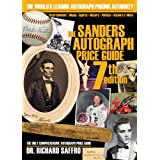 The Sanders Autograph Price Guide (Sanders Price Guide to Autographs) ~ Richard Saffro