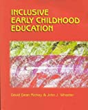 Inclusive early childhood education :  merging positive behavioral supports, activity-based intervention, and developmentally appropriate practices /