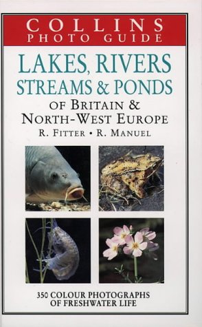 collins-photo-guide-to-lakes-rivers-streams-and-ponds-of-britain-and-north-west-europe-collins-field
