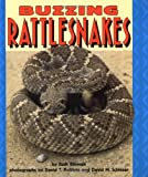 img - for Buzzing Rattlesnakes (Pull Ahead Books) book / textbook / text book