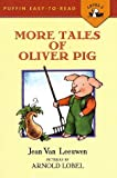 More Tales of Oliver Pig: Level 2 (Easy-to-Read, Puffin)