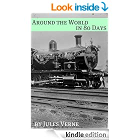 Around the World in Eighty Days (Annotated with Biography of Verne and Plot Analysis)