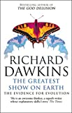 The Greatest Show on Earth: The Evidence for Evolution (055277524X) by Richard Dawkins
