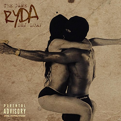 The Game Feat. Dej Loaf-Ryda-WEB-2015-SPANK Download