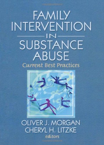 Family Interventions in Substance Abuse: Current Best Practices