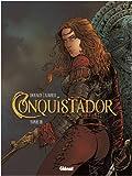 Conquistador, tome3
