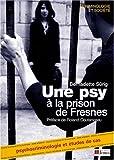Image de Une psy à la prison de Fresnes : Psychocriminologie Etudes de cas