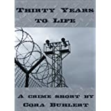 Thirty Years to Lifeby Cora Buhlert