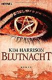 Blutnacht: Die Rachel-Morgan-Serie 6 - Roman