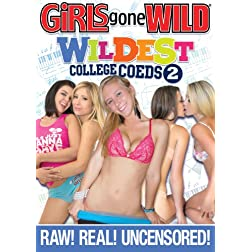 Girls Gone Wild: Wildest College Coeds 2
