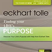 Finding Your Life's Purpose | [Eckhart Tolle]