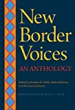 img - for New Border Voices: An Anthology book / textbook / text book