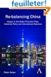 Re-balancing China: Essays on the Glo...