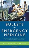 Bullets in Emergency Medicine: Review an...