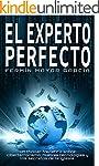 El Experto Perfecto: La novela de acc...