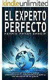 El Experto Perfecto: La novela de acci�n del a�o.