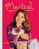 Marisol (Turtleback School & Library Binding Edition) (American Girl (Prebound))