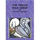 The Twelve Wild Geese (Translated) Bilingual English-Russian Book (Kindle Edition)