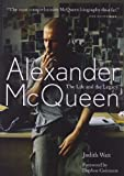 Alexander McQueen: The Life and Legacy