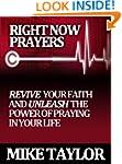 Right Now Prayers: Revive your Faith...