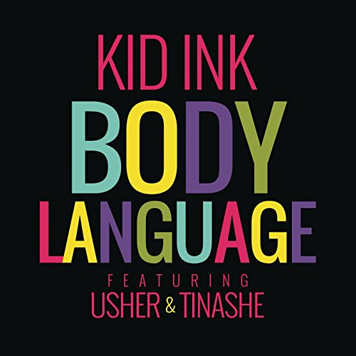 Kid Ink Feat. Usher And Tinashe-Body Language-WEB-2014-SPANK Download
