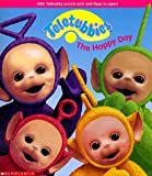img - for The Happy Day (Teletubbies) by Scholastic Books (1999-04-05) book / textbook / text book