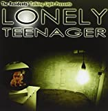 Lonely Teenager by RALPH RECORDS (2011-06-07)