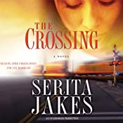 The Crossing: A Novel | [Serita Ann Jakes]